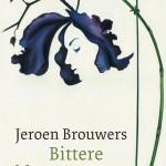 Bittere bloemen – Jeroen Brouwers