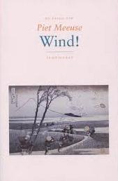 Wind! - Piet Meeuse