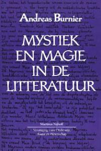 Mystiek en magie in de litteratuur - Andreas Burnier