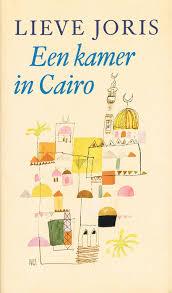 Een kamer in Cairo - Lieve Joris