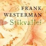 Recensie: Stikvallei – Frank Westerman