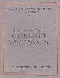 Gysbrecht van Aemstel - Joost van den Vondel
