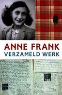 Verzameld werk - Anne Frank