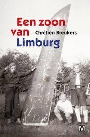Een zoon van Limburg - Chrétien Breukers