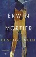 De bespiegelingen - Erwin Mortier