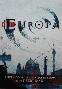In Europa, reizen door de twintigste eeuw met Geert Mak
