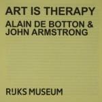 Art is therapy: moet mij iets mankeren om naar een museum te mogen? Volgens Alain de Botton en John Armstrong wel