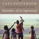Recensie: Eilanden, rif en regenwoud: alle Australische reizen – Cees Nooteboom