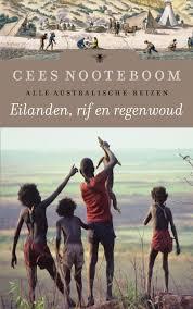 Eilanden, rif en regenwoud - Cees Nooteboom