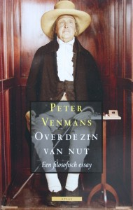 Over de zin van nut, een filosofisch essay - Peter Venmans
