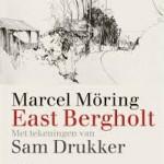 Recensie: East Bergholt – Marcel Möring, met tekeningen van Sam Drukker