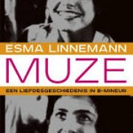 Recensie: Muze: een liefdesgeschiedenis in b-mineur – Esma Linnemann