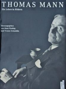 Thomas Mann, Ein Leben in Bildern