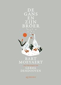 De gans en zijn broer - Bart Moeyaert
