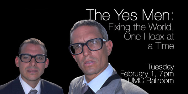 yes men fix the world ethics The yes men fix the world essay the yes men fix the world ~ rhetorical analysis in the documentary, the yes men fix the world, mike bonanno and andy bichlbaum the two political activists expose the issues and misconduct of corporations and depict the twisted logic of corporate capitalism.