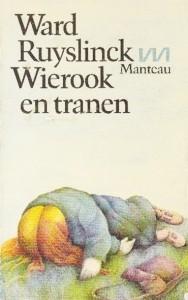 Wierook en tranen - Ward Ruyslinck