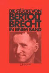 Die Stücke von Bertolt Brecht in einem Band - Bertolt Brecht