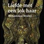 Recensie: Liefde met een lok haar – Mohammed Mrabet