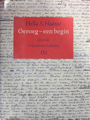 Oeroeg, een begin - Hella S. Haasse
