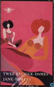 Twee keurige dames - Jane Bowles