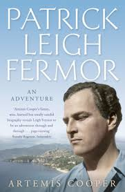 Patrick Leigh Fermor, an Adventure - Artemis Cooper