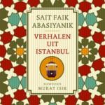 Verhalen uit Istanbul - Sait Faik Abasiyanik