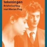 Marian Plug over de brieven die ze August Willemsen schreef