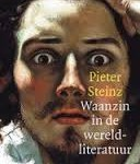 Recensie: Waanzin in de wereldliteratuur – Pieter Steinz