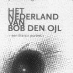 Bob den Ojl: de man en zijn prijs