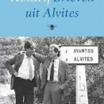 Brieven uit Alvites - Gerrit Komrij