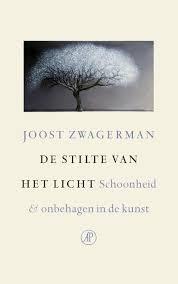 De stilte en het licht - Joost Zwagerman