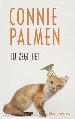 Jij zegt het - Connie Palmen