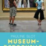 Recensie: Museumbezoeking: waarom wij naar musea gaan – Pauline Slot