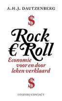Rock € Roll, economie voor en door leken verklaard - A H J Dautzenberg