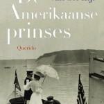 Lezen over levens: De Amerikaanse prinses – Annejet van der Zijl