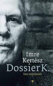 Dossier K - Imre Kertész