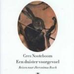 Recensie: Een duister voorgevoel: reizen naar Jheronimus Bosch – Cees Nooteboom