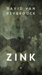Zink - David Van Reybrouck
