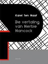 De vertaling van Herbie Hancock - Karel ten Haaf
