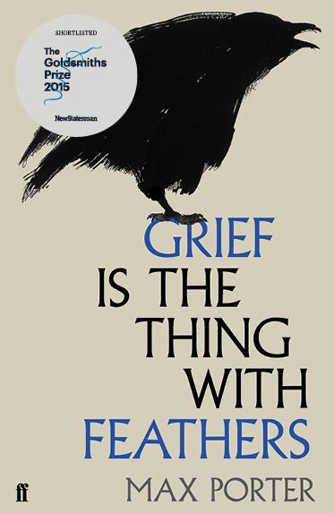 Grief is the thing with feathers - Max Porter