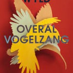 Recensie: Overal vogelzang – Evie Wyld
