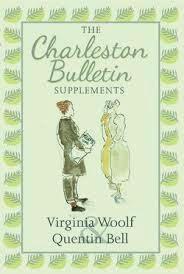 The Charleston Bulletin Supplements - Virginia Woolf en Quentin Bell