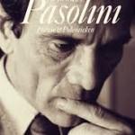 Pasolini's poëzie en polemieken