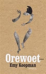 Orewoet - Emy Koopman