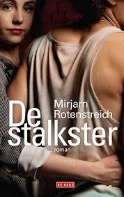 De stalkster - Mirjam Rotenstreich
