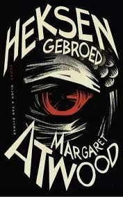 Heksengebroed - Margaret Atwood