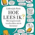 Hoe lees ik? Met mijn neus op de feiten gedrukt door Lidewijde Paris