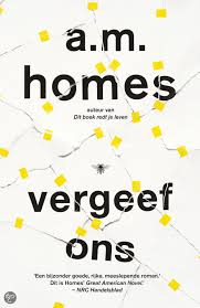 Vergeef ons - A.M. Homes
