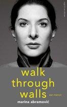 Walk through walls, een memoir - Marina Abramović