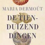 Onder leiding van Louise Fresco 'De tienduizend dingen' van Maria Dermoût lezen